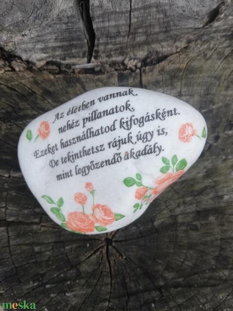 Feliratos kő útravalókkal, idézetekkel. :-) - Meska.hu