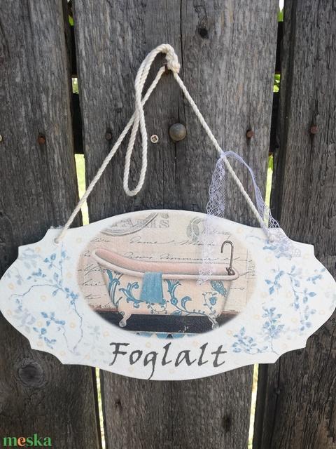 Fürdőszobai tábla, kétoldalt feliratozva. :-) - Meska.hu