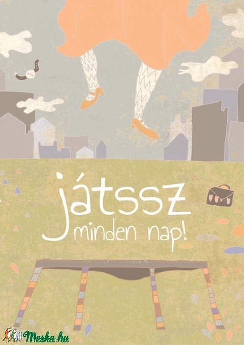 Pozitív pszichológia sorozat - Játssz minden nap! (schalleszter) - Meska.hu