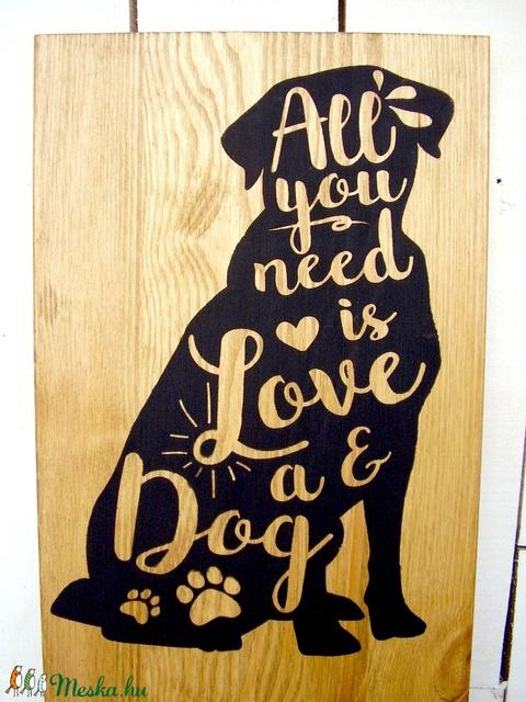 All you need is love - egyedi kutyás tábla 40x20 cm (TablaArt) - Meska.hu