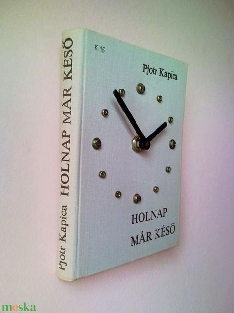 Holnap már késő - Leninről szóló történelmi regényéből könyv falióra asztali óra (Trashman) - Meska.hu