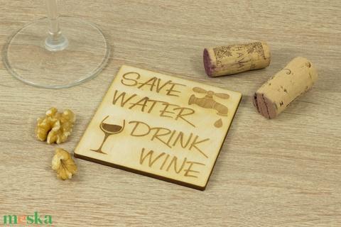 Save water drink wine lézervágott fa poháralátét szett - Séfnek - Boros - Konyhába - Apának - Lakodalomra - Meska.hu
