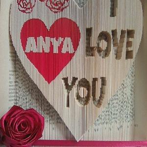 """Anya I love You, Művészet, Más művészeti ág, Az""""Anya I Love You"""" egyedi tervezésű könyvszobor. Kiváló  és időtálló ajándék Édesanyádnak bármilyen..., Meska"""