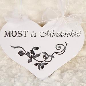 MOST és MINDÖRÖKKÉ! felirat esküvőre - fehér szív (ajulia) - Meska.hu
