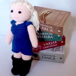 Daenerys Targaryen - horgolt figura a Trónok Harca világából, Játék & Gyerek, Plüssállat & Játékfigura, Ember, Horgolás, Meska