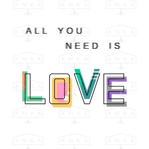2 db A4-es méretű, digitális nyomat kerettel. All you need is love/All I need is you (ANKAhomegoods) - Meska.hu