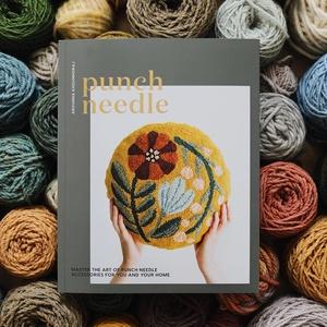 Arounna Khounnoraj: Punch Needle - Master the Art of Punch Needling Accessories for You and Your Home, Könyv, újság, Új könyv, Hímzés, Mindenmás, Angol nyelvű könyv \n\nFedezd fel Te is a punch needle-el való alkotás szépségét ennek a könyvnek a se..., Meska