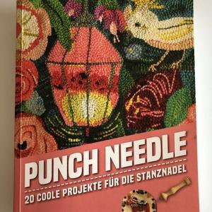 Kelly Wright: Punch needle - 20 coole Projekte für die Stanznadel, Könyv, újság, Új könyv, Hímzés, Mindenmás, Német nyelvű könyv Kelly Wright-tól, az Oxford punch needle hivatalos okatatótjától.\n\n, Meska