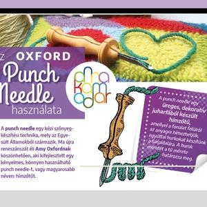 Punch needle használati leírás, DIY (Csináld magad), Szabásminta, útmutató, Az Oxford Punch Needle használatával kapcsolatos gyakorlati tudnivalókat, útmutatókat, hasznos tanác..., Meska