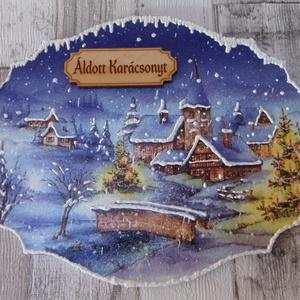 Mesebeli téli,karácsonyi tájas ajtódísz,ablakdísz,függődísz,üdvözlőtábla, Karácsonyi kopogtató, Karácsony & Mikulás, Otthon & Lakás, Decoupage, transzfer és szalvétatechnika, Mesebeli téli,karácsonyi tájas ajtódísz,ablakdísz,függődísz,üdvözlőtábla választható Isten Hozott,Éd..., Meska