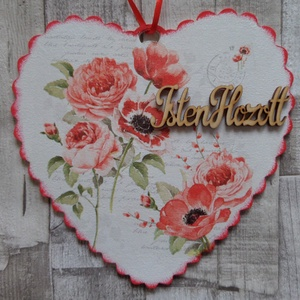 Pipacs és rózsa mintás fodros szélű szív alakú ajtódísz,függődísz,üdvözlőtábla, Isten hozott tábla, Ház & Kert, Otthon & Lakás, Decoupage, transzfer és szalvétatechnika, Szív alakú fodros szélű ajtódísz,függődísz pipacs és rózsa mintával választható felirattal.Mérete:19..., Meska