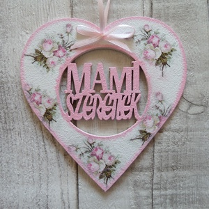 Szív alakú dísz Mami szeretlek felirattal - Meska.hu