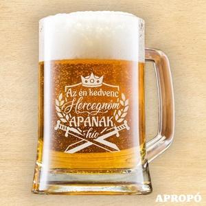 """söröskorsó apának gravírozva \""""az én kedvenc hercegnőm APÁNAk hív\"""", Férfiaknak, Sör, bor, pálinka, Otthon & lakás, Konyhafelszerelés, Lakberendezés, Bögre, csésze, Üvegművészet, Gravírozás, pirográfia, fél literes söröskorsó apának gravírozva\nsaját tervezésben megvalósítva, egyedi alkotói mozzanattal ..., Meska"""