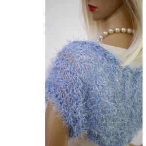 FLAMINGÓ - exkluzív kézzel kötött selyem-műszőrme boleró / babakék, Bolero, Női ruha, Ruha & Divat, Kötés, Pihe-puha exkluzív selyem-fonalakból készült stóláim, kendőim, boleróim látványos díszei lehetnek az..., Meska