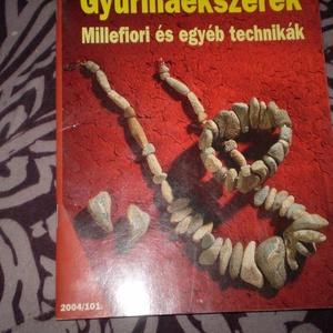 Gyurmaékszerek Hegyessy Mari 32 oldal, Könyv, újság, Gyurma, Akár hisszük, akár nem, a könyvben található mutatós ékszerek mindegyike gyurmából készült. A hőre ..., Meska
