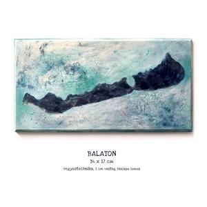 Balaton festmény / egyedi, művészi, Művészet, Festmény, Festmény vegyes technika, Budapesten személyesen átvehető akár 1-2 nap alatt! Postázásra kerülhet akár 2 munkanap alatt.  Mére..., Meska