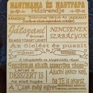 Nagymama és a nagypapa házirendje tábla, Otthon & Lakás, Dekoráció, Táblakép, Famegmunkálás, Lézervágott technikával készült tábla. A tábla mérete 29*21 cm, Meska
