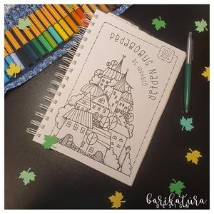 Pedagógus naptár és tervező - színezhető-  pedagógus nap - tanévzáró- egyedi termék, Otthon & Lakás, Papír írószer, Naptár & Tervező, Fotó, grafika, rajz, illusztráció, Könyvkötés, Év végi ajándék pedagógusoknak? Itt van valami, ami különlegesebb, mint a bonbon és a virág: egyedi,..., Meska