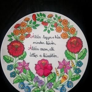 Kalocsai kézzel festett áldásos tányér , Otthon & Lakás, Dekoráció, Falra akasztható dekor, Szabad kézzel festem ,eredeti kalocsai minta alapján . Száradás után ki égetem ,így tartós . A tányé..., Meska