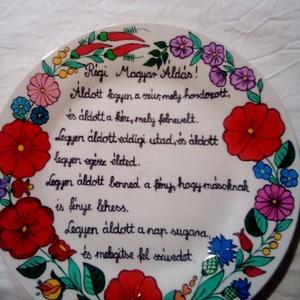 Kalocsai kézzel festett áldásos tál , Otthon & Lakás, Dekoráció, Szabad kézzel festem ,eredeti kalocsai minta alapján . Ki égetem ,igy tartós . Mérete 27 cm ., Meska