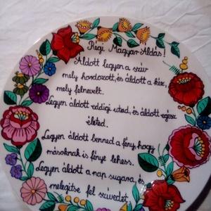 Kalocsai kézzel festett áldásos tál ., Otthon & Lakás, Dekoráció, Szabad kézzel festem ,eredeti kalocsai minta alapján . Sütöben ki égetem ,igy tartós . Mérete :27 cm..., Meska
