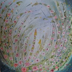 Virágmező, olajfestmény, Olajfestmény, Festmény, Művészet, Festészet, Virágmező, 40x40 cm méretű olajfestmény, feszített vászon., Meska