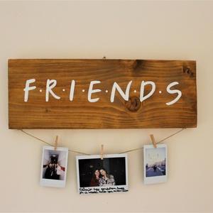 """FRIENDS feliratú tábla, Otthon & lakás, Dekoráció, Lakberendezés, Képkeret, tükör, Falikép, Famegmunkálás, Festett tárgyak, Te is imádod a Jóbarátok sorozatot? Pontosan tudod, hogy milyen hangsúllyal kell mondani, hogy \""""na m..., Meska"""