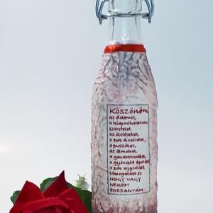 Idézetes, köszönöm, hála, italosüveg, kézzel festett díszüveg, nőnapra, névnapra, születésnapra, anyáknapjára., Otthon & Lakás, Dekoráció, Díszüveg, Festett tárgyak, Idézetes, köszönöm, hála, italosüveg, kézzel festett díszüveg, nőnapra, névnapra, születésnapra, any..., Meska