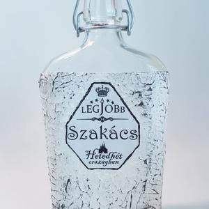 Szakács pálinkás üveg, a legjobb szakács hetedhét országban,  egyedi ajándék szakácsoknak szülinapra, névnapra, karácson, Díszüveg, Dekoráció, Otthon & Lakás, Decoupage, transzfer és szalvétatechnika, Szakács pálinkás üveg, csatos üveg, italos üveg, a legjobb szakács hetedhét országban,  egyedi ajánd..., Meska