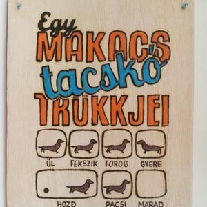 Vicces tacskó  tábla - Meska.hu