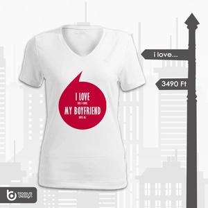 I love my boyfriend / husband, Táska, Divat & Szépség, Női ruha, Ruha, divat, Póló, felsőrész, Szerelmeseknek, Ünnepi dekoráció, Dekoráció, Otthon & lakás, Fotó, grafika, rajz, illusztráció, Fiúk - Urak! Trükkös és vicces póló párotoknak!\nI LOVE (this t-shirt) MY BOYFRIEND/HUSBAND (loves me..., Meska