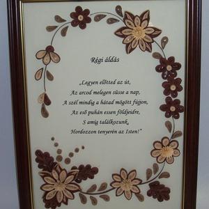 Régi áldás - falikép, Házi áldás, Spiritualitás & Vallás, Otthon & Lakás, Papírművészet, Quilling (papírcsík feltekerése) technikával készült 3  barna  színárnyalatban. A kép mérete A4-es, ..., Meska