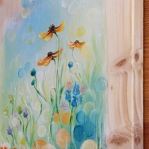 Apró fénykarikák - natúr fenyőn , Otthon & Lakás, Dekoráció, Táblakép, Festészet, Mezei virágokat festettem egy natúr, puha fenyőfára a körülöttük lebegő fénykarikákkal együtt. A fen..., Meska