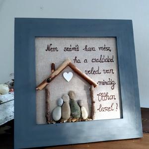 Család ás otthon kavicskép, Otthon & Lakás, Mindenmás, A kép felirattal ellátva hangsúlyozza azt, hogy mit is jelent a család ,a ház, az otthon és a szeret..., Meska