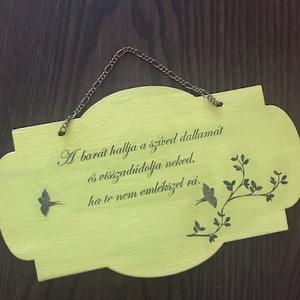 """Fa tábla - barátság, Táblakép, Dekoráció, Otthon & Lakás, Festett tárgyak, Szeretettel ajánlom ezt a fa táblát, ha egy igaz barátnak szeretnél kedveskedni vele. :)\n\n\""""A barát h..., Meska"""