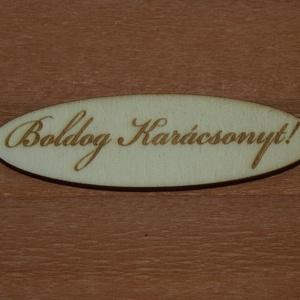 Fa \'Boldog Karácsonyt!\' 5 cm 120 Ft/db, Dekorációs kellékek, Fa, Famegmunkálás, Fából készült natúr dísz.\nAz ár 5 db-ra együtt értendő.\n\nMérete: 5 cm\n\nKérésre egyedi igény szerint ..., Meska
