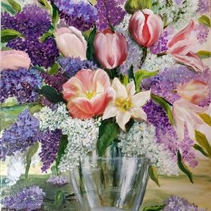 Tulipános orgonacsokor üveg vázában 40x50 cm - olaj csendélet, Olajfestmény, Festmény, Művészet, Festészet, Kerti orgonából és tulipánokból álló csokor ihlette ezt a festményt, melyet 2020. májusában, a karan..., Meska
