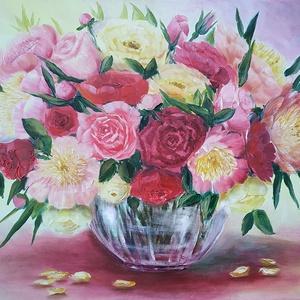 Peóniák és rózsák csokorban - olaj csendélet, Olajfestmény, Festmény, Művészet, Festészet, Kertünkben szedett pünkösdi rózsákból és különféle színű rózsákból álló csokorról festettem ezt az o..., Meska