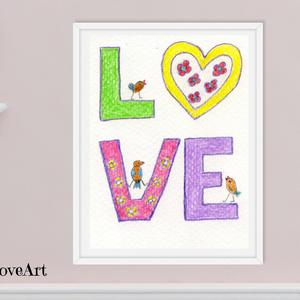 Love kép szívvel és madárkákkal, színes vidám kép gyerekszobába, letölthető vidám falikép gyerekszobába, love, szeretet, Kép & Falikép, Dekoráció, Otthon & Lakás, Fotó, grafika, rajz, illusztráció, Vidám hangulatú Love feliratú kép gyerekszobába kismadarakkal, mely digitálisan letölthető és nyomta..., Meska