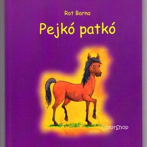 Versek gyerekeknek - Pejkó Patkó (könyv), Könyv, Papír írószer, Otthon & Lakás, Könyvkötés, Fotó, grafika, rajz, illusztráció, Ezúttal egy verses kötetet ajánlok figyelmetekbe.\n\n20 verset találtok benne, amelyek iskolás gyereke..., Meska