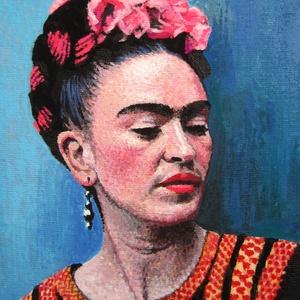 Frida Kahlo - Mini festmény, Akril, Festmény, Művészet, Festészet, Ez a Frida Kahlo-t ábrázoló, kis méretű akrilfestményt elsősorban Frida rajongóknak ajánlom. Bár a k..., Meska