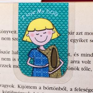 I love MY DOG -mini MÁGNESES könyvjelző 1 db, Naptár, képeslap, album, Otthon & lakás, Könyvjelző, Fotó, grafika, rajz, illusztráció, Papírművészet, Minden kutyásnak, gazdinak vagy állatbarátnak. Szeretem a kutyámat, MINI mágneses könyvjelzőben, a f..., Meska