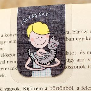 I love MY CAT -mini MÁGNESES könyvjelző 1 db, Otthon & lakás, Naptár, képeslap, album, Könyvjelző, Fotó, grafika, rajz, illusztráció, Papírművészet, Minden cicásnak, gazdinak vagy állatbarátnak. Szeretem a cicámat, MINI mágneses könyvjelzőben, a fig..., Meska