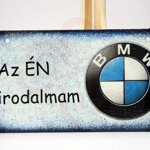 BMW fatábla ; BMW rajongóknak, Otthon & Lakás, Dekoráció, Ajtódísz & Kopogtató, Decoupage, transzfer és szalvétatechnika, Meska