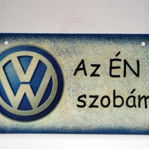 VOLKSWAGEN fatábla ; Volkswagen autód fényképével is!, Otthon & Lakás, Dekoráció, Ajtódísz & Kopogtató, Decoupage, transzfer és szalvétatechnika, VOLKSWAGEN fatábla AZ ÉN SZOBÁM felirattal\n\nA saját Volkswagen autód fényképével is! \nAjándék szülin..., Meska