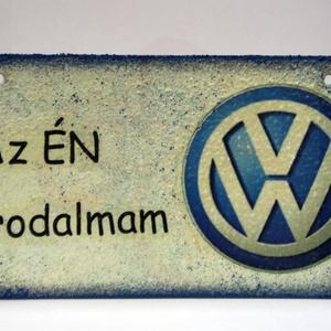 VOLKSWAGEN fatábla ; Volkswagen autód fényképével is!, Otthon & Lakás, Dekoráció, Ajtódísz & Kopogtató, Decoupage, transzfer és szalvétatechnika, VOLKSWAGEN fatábla AZ ÉN BIRODALMAM felirattal\n\nA saját Volkswagen autód fényképével is! \nAjándék sz..., Meska