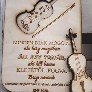 Zene tanárnak, Otthon & Lakás, Dekoráció, Kép & Falikép, Gravírozás, pirográfia, Igazán megható és 2in1 ajándék ez a fa táblácska.\nZene tanárnak készült, a hegedű kivehető és hűtőmá..., Meska