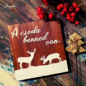 A csoda benned van. - karácsonyi deszkakép, Karácsonyi képeslap, Karácsony & Mikulás, Otthon & Lakás, Festészet, Teremts igazi ünnepi hangulatot otthonodban ezzel a karácsonyi deszkaképpel! \nFenyőléceket lazúrral ..., Meska