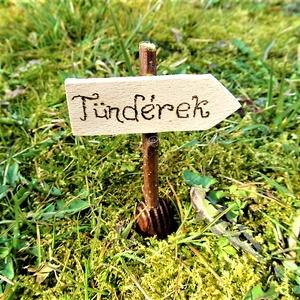 Tündérkert tábla Tündérek, Otthon & Lakás, Ház & Kert, Kerti dísz, Famegmunkálás, Ez a kis csodás apró tábla remekül mutat majd a saját Tündérkertedben!\nCuki kiegészítője lehet csere..., Meska