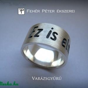 Varázs gyűrű. Elmúlik gyűrű (egszeresz) - Meska.hu